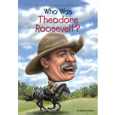 Who Was Theodore Roosevelt by Burgan, Who HQ, and Hoare