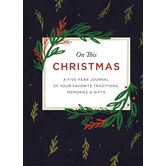 On This Christmas: A Five-Year Journal of Your Favorite Traditions, Memories, & Gifts, by Zondervan