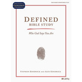 Defined Bible Study Book: Who God Says You Are, by Stephen Kendrick & Alex Kendrick, Paperback