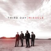 Miracle, by Third Day, CD