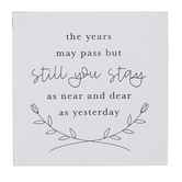 Open Road Brands, Still You Stay Tabletop Plaque, Wood, White, 4 x 4 x 1 inches
