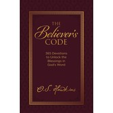 The Believers Code: 365 Devotions To Unlock The Blessings Of Gods Word, by O. S. Hawkins