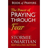The Power of Praying Through Fear Book of Prayers, by Stormie Omartian, Mass Market Paperbound