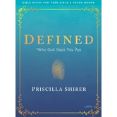 Defined: Bible Study for Teen Girls & Young Women, by Priscilla Shirer, Paperback