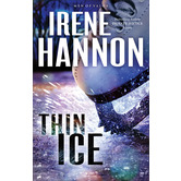Thin Ice: A Novel, Men of Valor Series, Book 2, by Irene Hannon