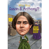 Who Was Susan B. Anthony by Pam Pollack, Meg Belviso, Who HQ, and Mike Lacey, Paperback