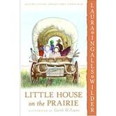 Little House on the Prairie, by Laura Ingalls Wilder, Paperback, Grades 2-7