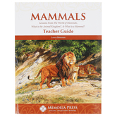Memoria Press, Mammals Teacher Guide, Lessons for 3 Texts, Paperback, 125 Pages, Grades 3-7