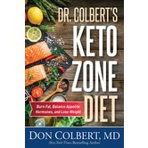 Dr. Colbert's Keto Zone Diet: Burn Fat, Balance Appetite Hormones, and Lose Weight, by Don Colbert