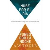 Nube por el Dia, Fuego por la Noche, by A. W. Tozer and James L. Snyder, Paperback