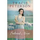 Beloved Hope, Heart of the Frontier, Book 2, by Tracie Peterson