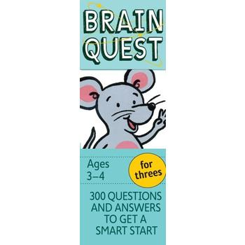 Brain Quest for Threes: 300 Questions and Answers to Get a Smart Start