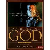 Experiencing God Leader Guide: Knowing and Doing the Will of God, by Claude King