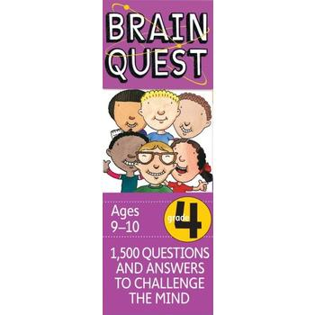 Brain Quest Grade 4: 1500 Questions and Answers to Challenge the Mind