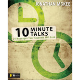 10 Minute Talks: 24 Messages Your Students Will Love