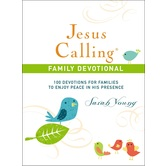 Jesus Calling Family Devotional, by Sarah Young, Hardcover