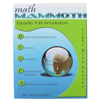 Math Mammoth, Grade 7-B Worktext, Light Blue Series by Maria Miller, Paperback, Grade 7