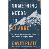 Something Needs to Change, by David Platt, Hardcover