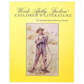 Classical Conversations, Words Aptly Spoken Children's Literature Study Guide, 3rd Ed, 143 Pages, Grades 7-9