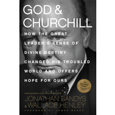 God and Churchill, by Jonathan Sandys and Wallace Henley