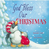 God Bless Our Christmas, by Hannah Hall and Steve Whitlow, Board Book