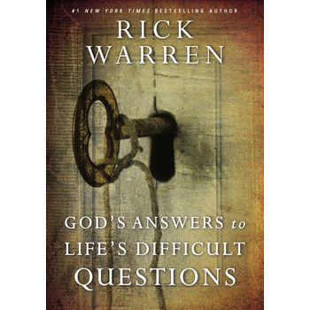 God's Answers to Life's Difficult Questions, by Rick Warren