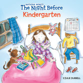 The Night Before Kindergarten, by Natasha Wing and Julie Durrell, Paperback