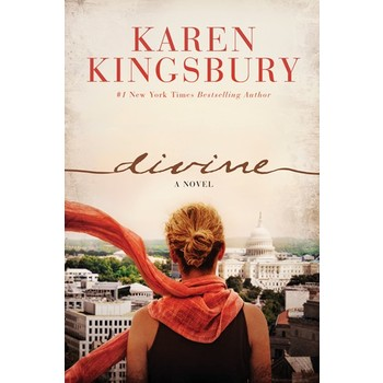 Divine: A Novel, by Karen Kingsbury