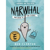 Narwhal: Unicorn of the Sea, Narwhal and Jelly Series, Book 1, by Ben Clanton, Paperback