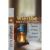 Wiersbe Bible Study Series: Genesis 1-11: Believing the Simple Truth of God's Word
