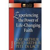 New Inductive Study Series: Experiencing the Power of Life-Changing Faith: Romans