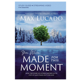 You Were Made for This Moment Study Guide, by Max Lucado, Paperback