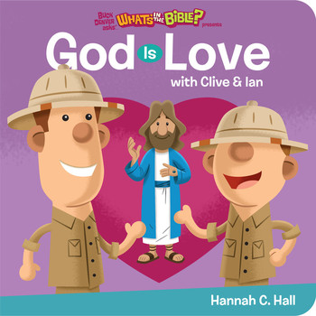 God Is Love, Buck Denver Asks What's In The Bible, by Hannah C. Hall, Board Book