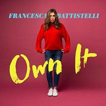 Own It, by Francesca Battistelli, CD