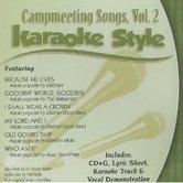 Campmeeting Songs Volume 2, Karaoke Style, As Made Popular by Various Artists, CD+G