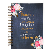 Christian Art Gifts, Teachers Who Love To Teach Wirebound Journal, Hardcover, 192 Pages