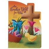 An Easter Gift for Me, by Crystal Bowman & Claudine Gevry, Board Book