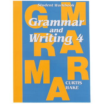 Saxon Grammar and Writing Student Workbook, Grade 4, Curtis Hake, 154 Pages