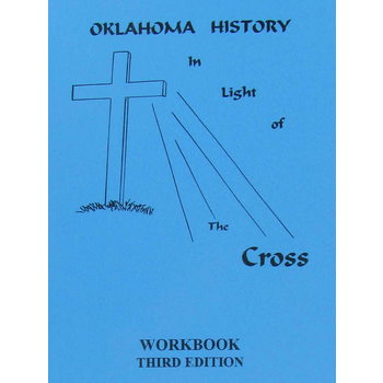 Oklahoma History in Light of the Cross High School Workbook, Third Edition, 41 Pages, Grades 9-12