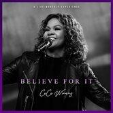 Believe For It, by CeCe Winans, CD