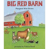 Big Red Barn, by Margaret Wise Brown and Felicia Bond, Board Book