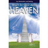 What's So Great About Heaven Pamphlet