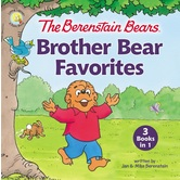 The Berenstain Bears Brother Bear Favorites, by Jan Berenstain and Mike Berenstain, Hardcover