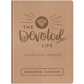 The Devoted Life: A Creative Journal, by Marjorie Jackson, Imitation Leather