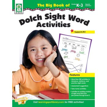 The Big Book of Dolch Sight Word Activities, Grades K - 3