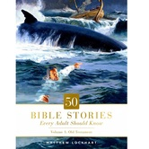 Pre-buy, 50 Bible Stories Every Adult Should Know: Volume 1: Old Testament, by Matthew Lockhart, Hardcover