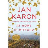 At Home in Mitford: 20th Anniversary Edition, Mitford Series, Book 1, by Jan Karon