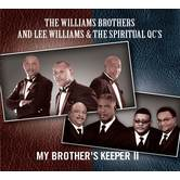 My Brothers Keeper II, by The Williams Brothers, CD