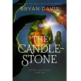 Pre-buy, The Candlestone, Dragons in Our Midst Series, Book 2, by Bryan Davis, Paperback