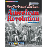 American Milestones, How Our Nation Was Born: The American Revolution by Carole Marsh, Grades 3-8, Paperback